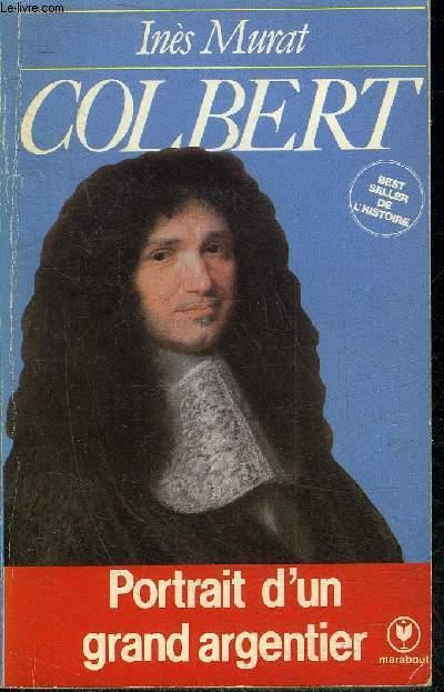 COLBERT - PORTRAIT D'UN GRAND ARGENTIER - COLLECTION MARABOUT UNIVERSITE N°414.