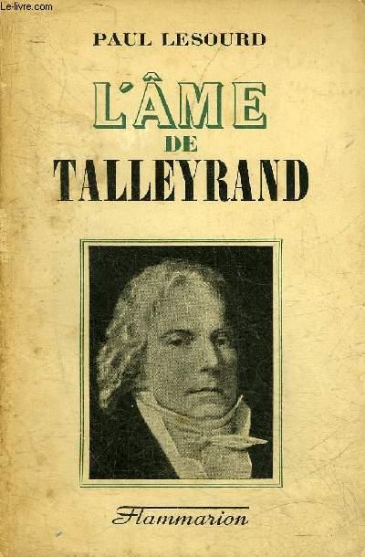 L'AME DE TALLEYRAND.