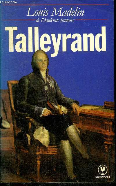 TALLEYRAND - COLLECTION MARABOUT UNIVERSITE N°392.