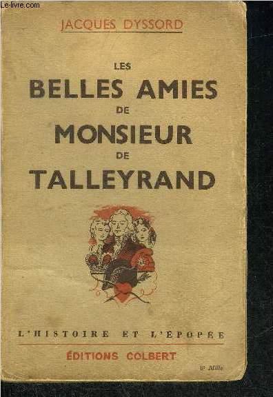 LES BELLES AMIES DE MONSIEUR DE TALLEYRAND.