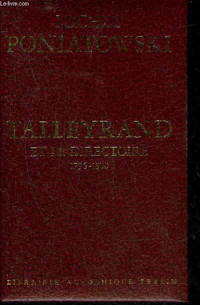 TALLEYRAND ET LE DIRECTOIRE 1796-1800.