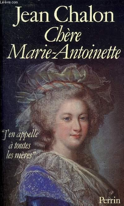 CHERE MARIE ANTOINETTE.