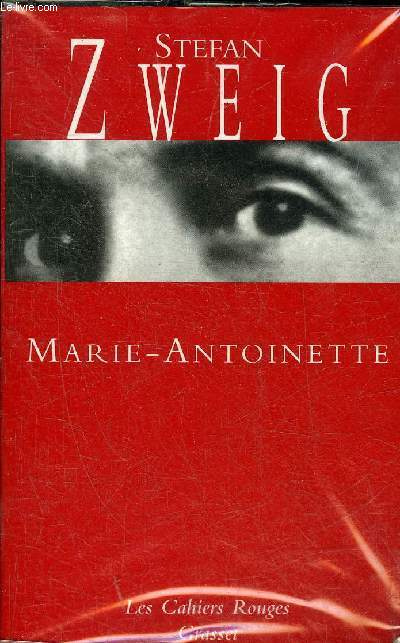 MARIE ANTOINETTE - COLLECTION LES CAHIERS ROUGES.