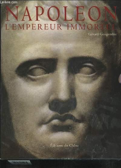 NAPOLEON L'EMPEREUR IMMORTEL.