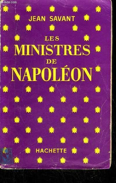 LES MINISTRES DE NAPOLEON.