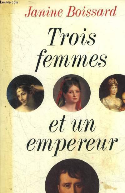 TROIS FEMMES ET UN EMPEREUR.