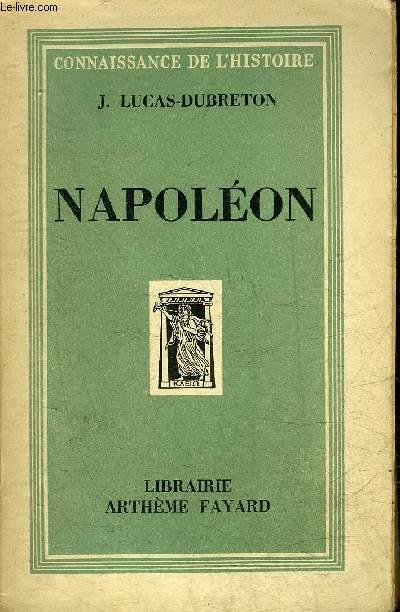 NAPOLEON - COLLECTION CONNAISSANCE DE L'HISTOIRE.
