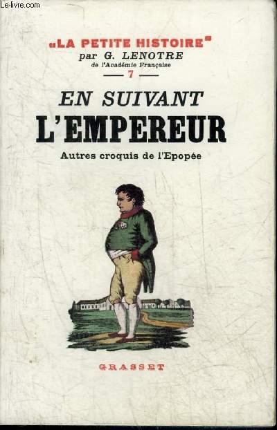 Napoléon Lenotre G croquis d/'une épopée// Grasset 1932