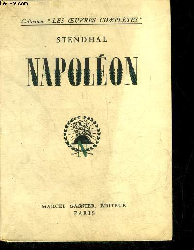 NAPOLEON - COLLECTION LES OEUVRES COMPLETES.