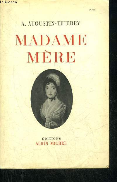 MADAME MERE.