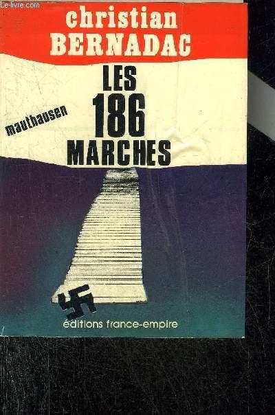 LES 186 MARCHES MAUTHAUSEN.