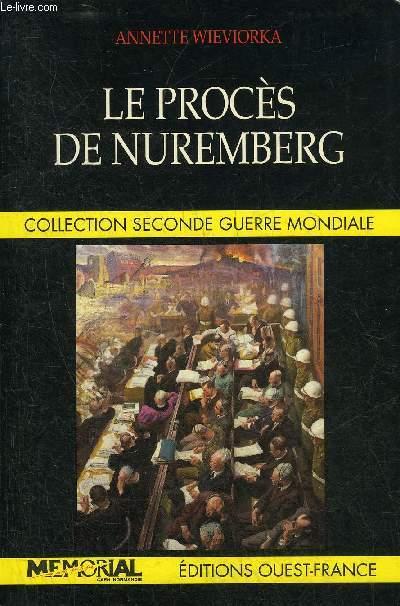 LE PROCES DE NUREMBERG - COLLECTION SECONDE GUERRE MONDIALE.