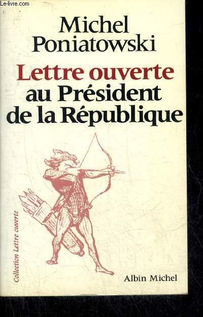 LETTRE OUVERTE AU PRESIDENT DE LA REPUBLIQUE.