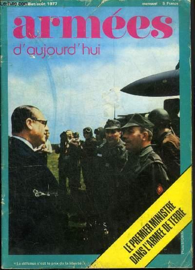 ARMEES D'AUJOURD'HUI N° 22 JUILLET/AOUT 1977 -  Sur tous les champs de bataille rencontre avec le général d'armée (CR) de Galbert - le général Lagarde devant la presse - ami ou ennemi ? le Sintac système  etc.