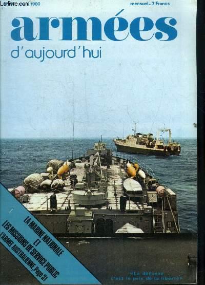 ARMEES D'AUJOURD'HUI N° 48 MARS 1980 -  L'union nécessaire de l'armée et de la diplomatie - bilan de l'acitivté de la marine en 1979 - Cao Bang et Diên Biên Phu un entretien avec le général Yves Gras - prix armées d'aujourd'hui etc.