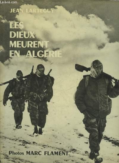 LES DIEUX MEURENT EN ALGERIE.