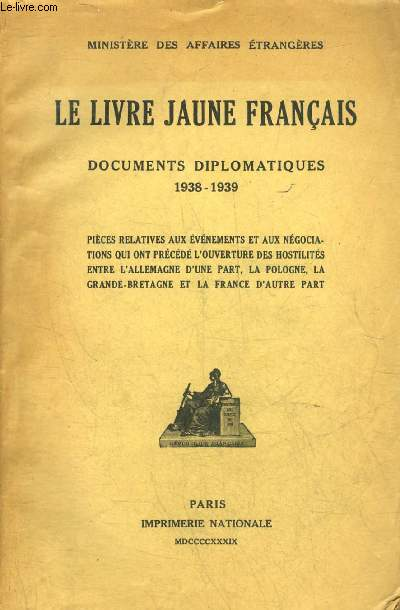 LE LIVRE JAUNE FRANCAIS DOCUMENTS DIPLOMATIQUES 1938-1938.