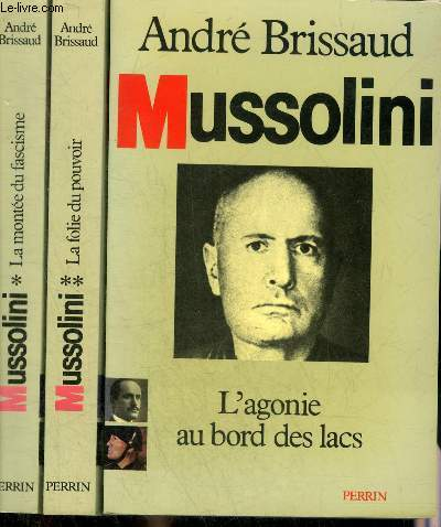 MUSSOLINI - EN 3 TOMES - TOMES 1 + 2 + 3.