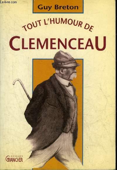 TOUT L'HUMOUR DE CLEMENCEAU - LES GRIFFES DU TIGRE.