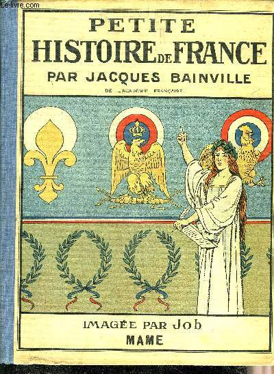 PETITE HISTOIRE DE FRANCE - IMAGEE PAR JOB.