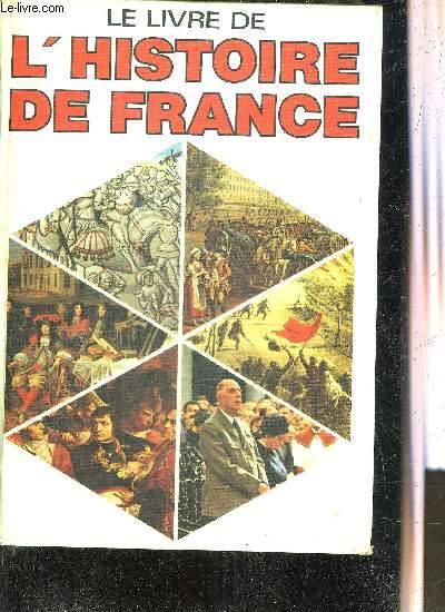 LE LIVRE DE L'HISTOIRE DE FRANCE.