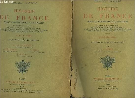 HISTOIRE DE FRANCE DEPUIS LES ORIGINES JUSQU'A LA REVOLUTION - TOME 8 EN DEUX VOLUMES - PARTIE 1 : LOUIS XIV LA FIN DU REGNE 1685-1715 - DEUXIEME PARTIE : LE REGNE DE LOUIS XV 1715-1774.