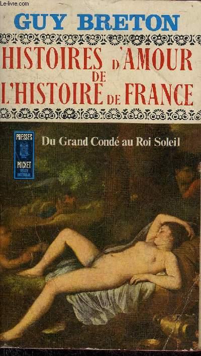 HISTOIRES D'AMOUR DE L'HISTOIRE DE FRANCE - TOME 4.