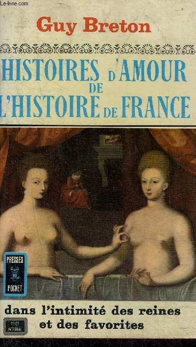 HISTOIRES D'AMOUR DE L'HISTOIRE DE FRANCE - TOME 3 .