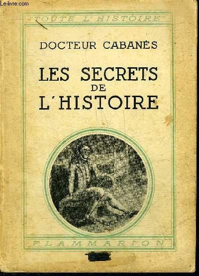 LES SECRETS DE L'HISTOIRE.