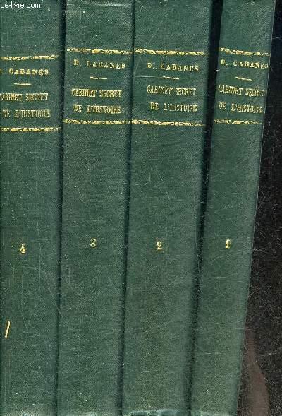 LE CABINET SECRET DE L'HISTOIRE - EN 4 TOMES - TOMES 1+ 2 + 3 + 4 .