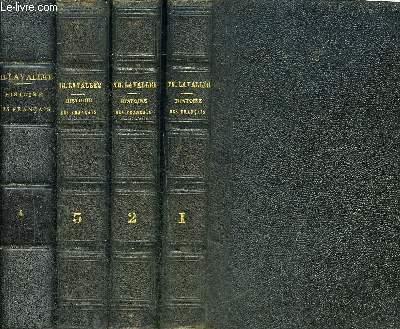 HISTOIRE DES FRANCAIS DEPUIS LE TEMPS DES GAULOIS JUSQU'EN 1830 - EN 4 TOMES - TOMES 1 + 2 + 3 + 4.
