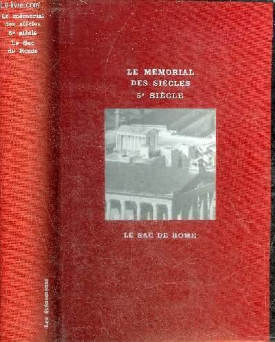 LE MEMORIAL DES SIECLES 5EME SIECLE - LE SAC DE ROME.