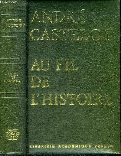 AU FIL DE L'HISTOIRE.