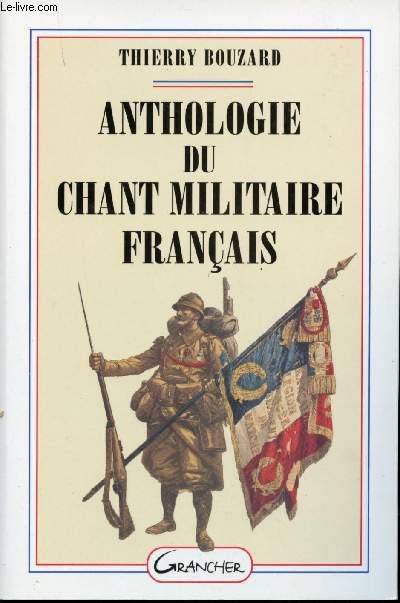 Anthologie du chant militaire français.