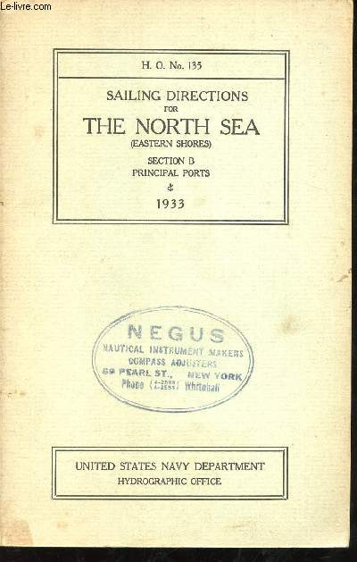Sailing Directions for the North Sea (eastern shores), section B, principal ports. 1933.
