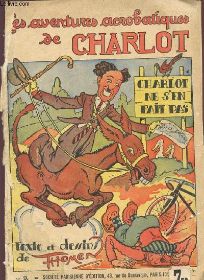 LES AVENTURES ACROBATIQUES DE CHARLOT N° 9 / CHARLOT NE S'EN FAIT PAS