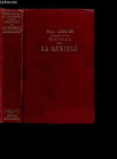 HISTOIRE DE LA MUSIQUE - NOUVELLE EDITION -