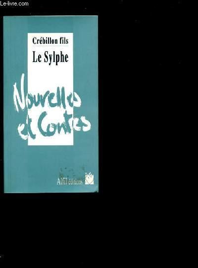 LE SYLPHE - NOUVELLES ET CONTES.
