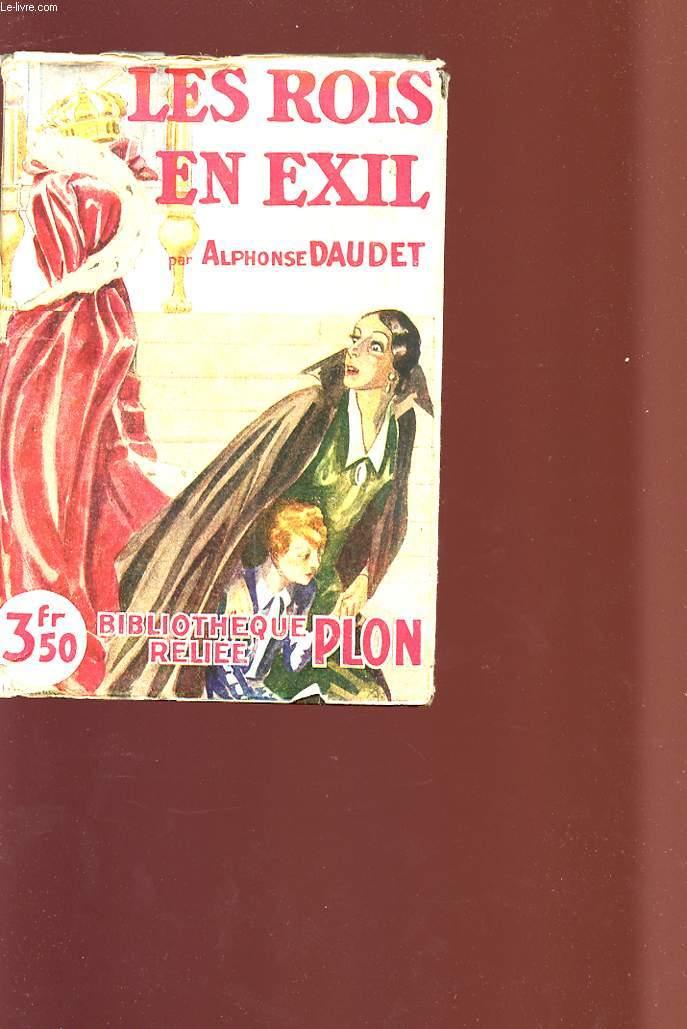 LES ROIS EN EXIL - Bibliothèque reliée PLON.