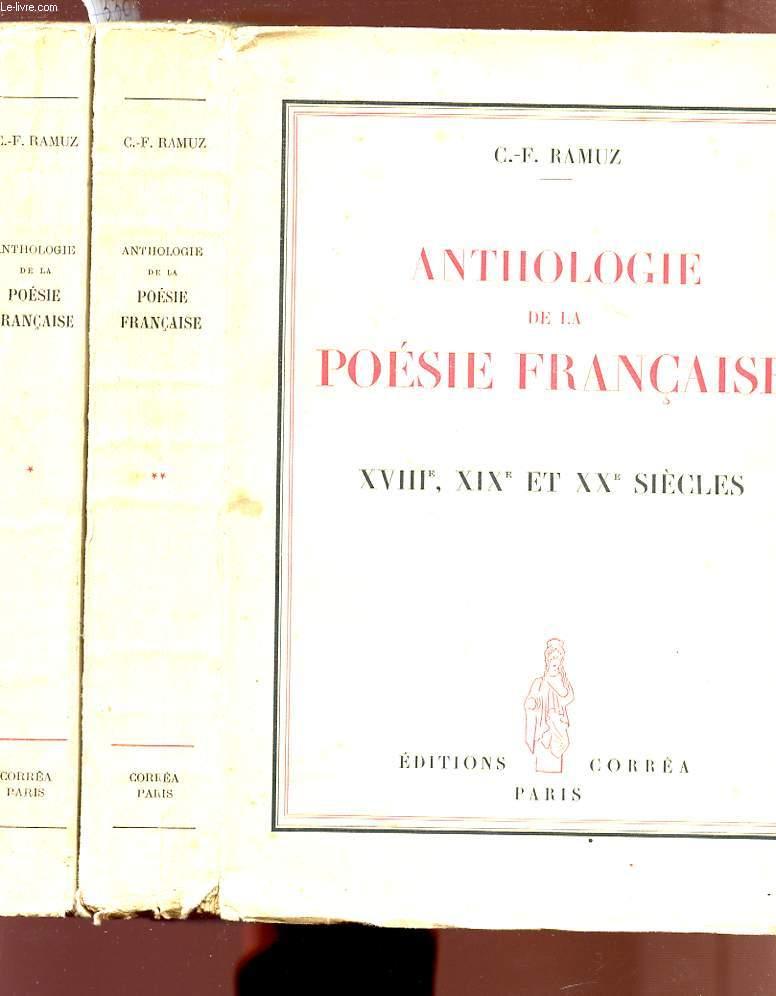 ANTHOLOGIE DE LA POESIE FRANCAISE - En 2 tomes : TOME I - XVIè ET XVIIè SIECLES / TOME II - XVIIIè, XIXè ET XXè SIECLES.