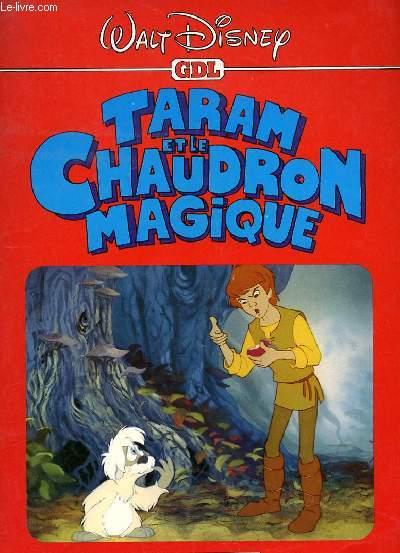 TARAM ET LE CHAUDRON MAGIQUE.