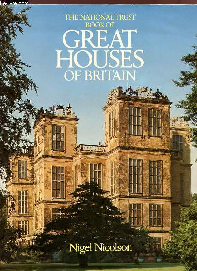 THE NATIONAL TRUST BOOK OF GREAT HOUSES OF BRITAIN.