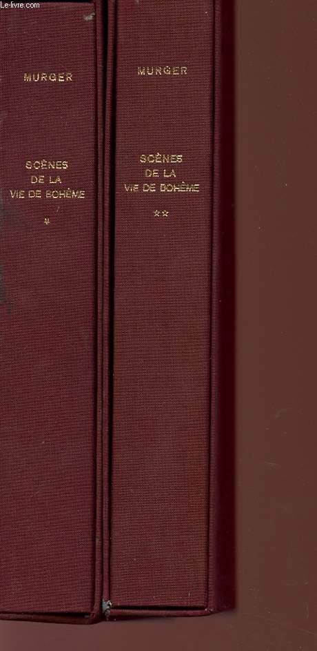 SCENES DE LA BOHEME - VOLUMES 1 ET 2 -
