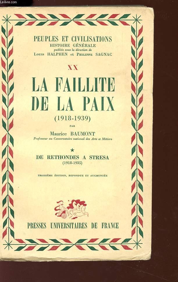 LA FAILLITE DE LA PAIX (1918/1939) - Collection