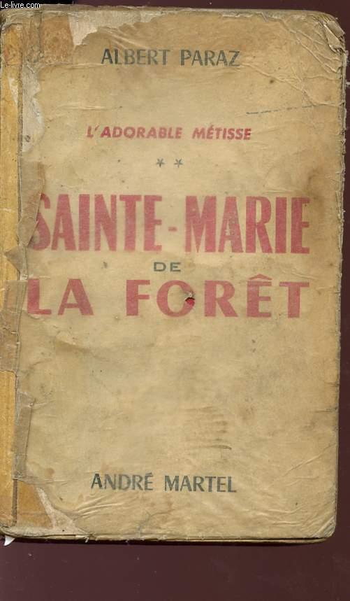 L'ADORABLE METISSE - SAINTE-MARIE DE LA FORÊT.
