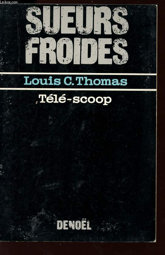 TELE-SCOOP - COLLECTION SUEURS FROIDES