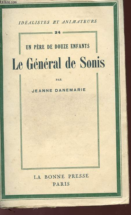 UN PERE DE DOUZE ENFANTS - LE GENERAL DE SONIS - Collection
