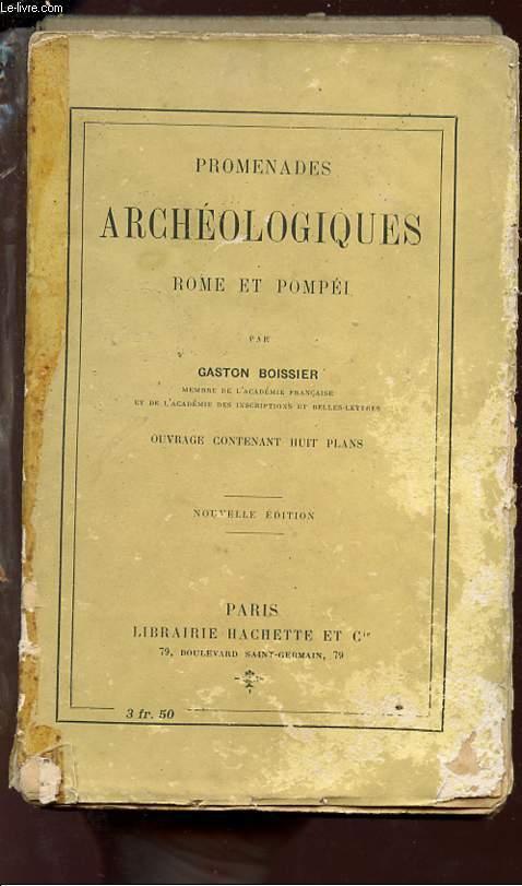 PROMENADES ARCHEOLOGIQUES - ROME ET POMPEI.
