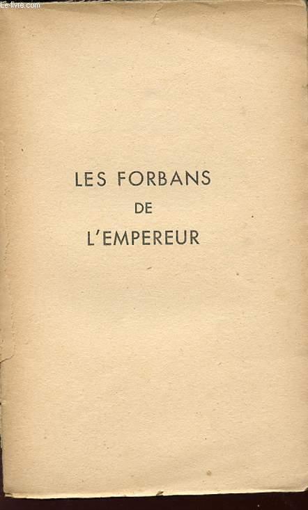 LES FORBANS DE L'EMPEREUR.