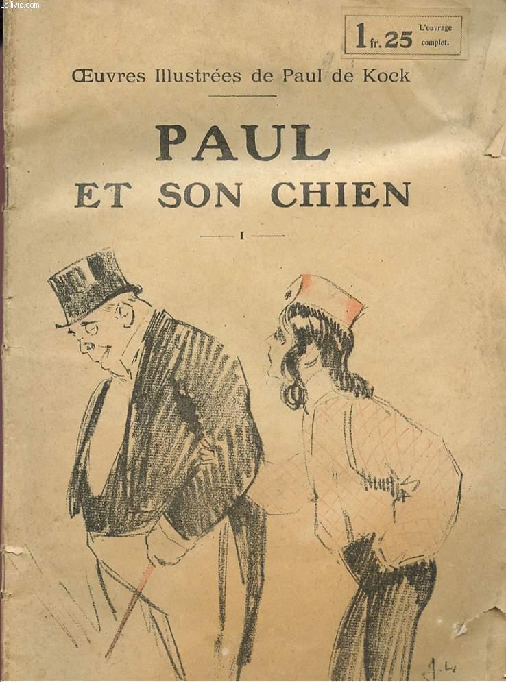 PAUL ET SON CHIEN - cOLLECTION 3lES OEUVRES ILLUSTR2ES3;